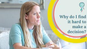 why do find hard make decision