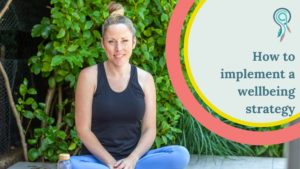 how implement wellbeing strategy