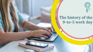 the history of the 9-to-5 work day