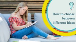 how to choose between different business ideas