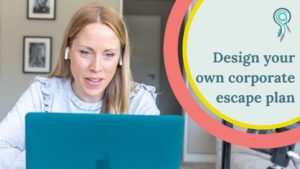 Design your own corporate escape plan