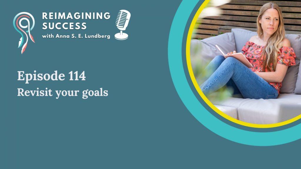 revisit your goals