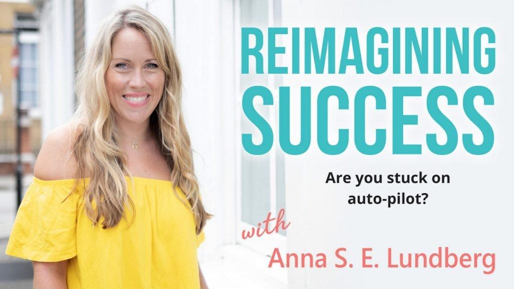 reimagining-success-are-you-stuck-on-autopilot