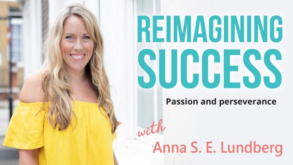reimagining-success-passion-perseverance