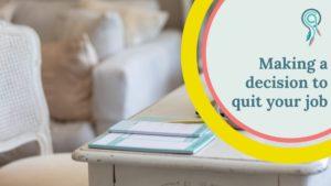 making decision quit job
